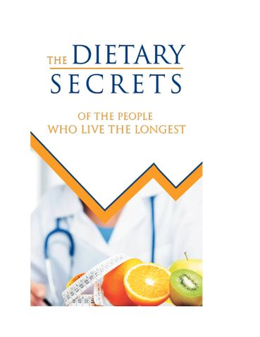 The Dietary Secrets of The People Who Live the Longest