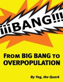FROM BIGBANG TO OVERPOPULATION