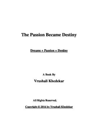 The Passion Became Destiny