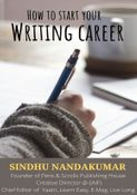 HOW TO START YOUR WRITING CAREER