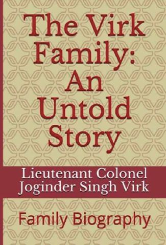 The Virk Family An Untold Story