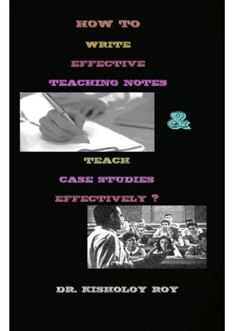 How to Write Effective Teaching Notes & Teach Case Studies Effectively?