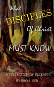 What Disciples of Christ Must Know
