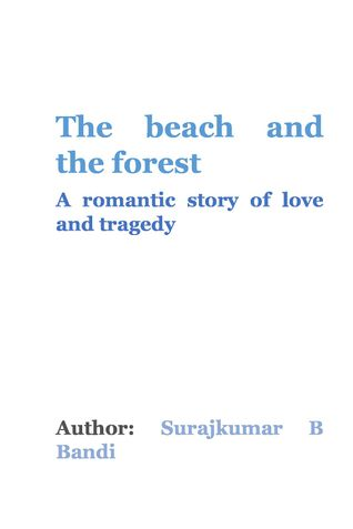 The Beach and The Forest