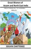 Great Women of Assam and North East India (EBook)