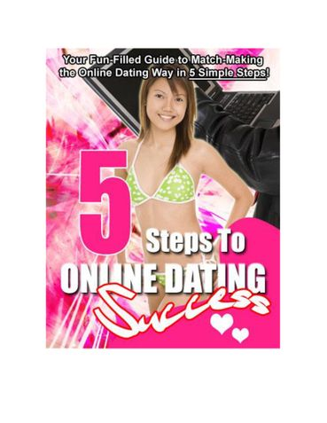 5 Steps to Online Dating Success