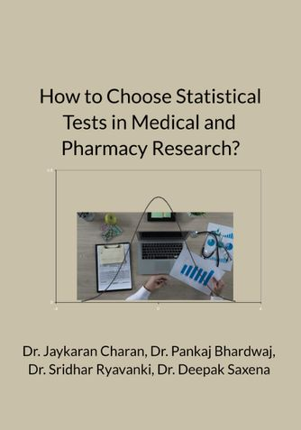 How to Choose Statistical Tests in Medical and Pharmacy Research?