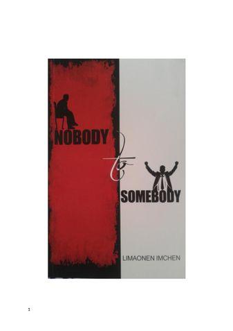 NOBODY TO SOMEBODY