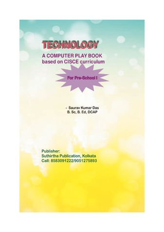 Technology for Preschool 1 - A Computer Play Book based on CISCE curriculum