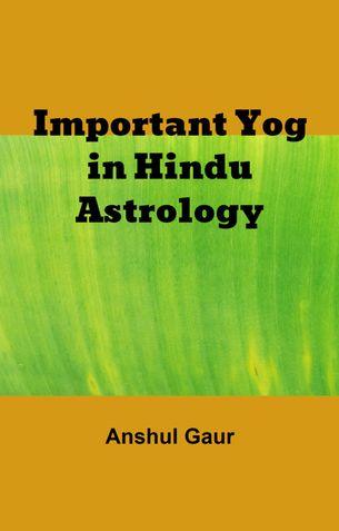 IMPORTANT YOG IN HINDU ASTROLOGY