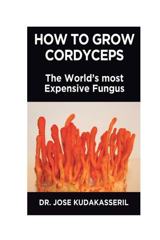 HOW TO GROW CORDYCEPS