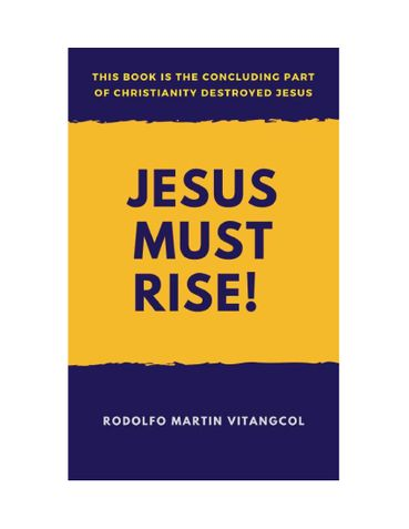 Jesus Must Rise!