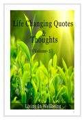 Life Changing Quotes & Thoughts (Volume 5)