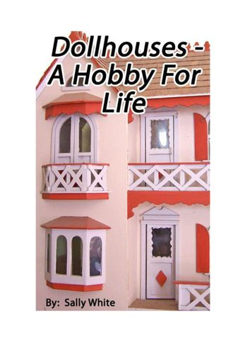 Doll Houses - A Hobby For Life