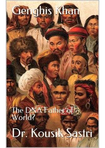 Genghis Khan: The DNA Father of World?