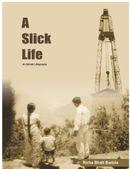 A Slick Life