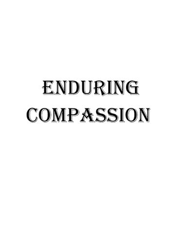 ENDURING COMPASSION