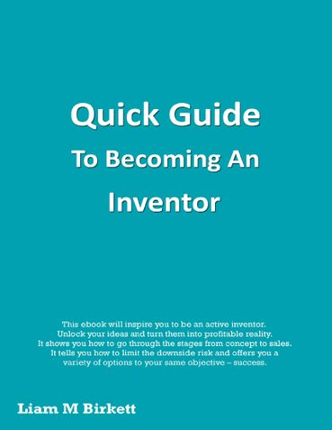 Quick Guide To Becoming An Inventor