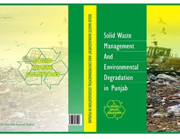 Solid Waste Management and Environmental Degradation in Punjab