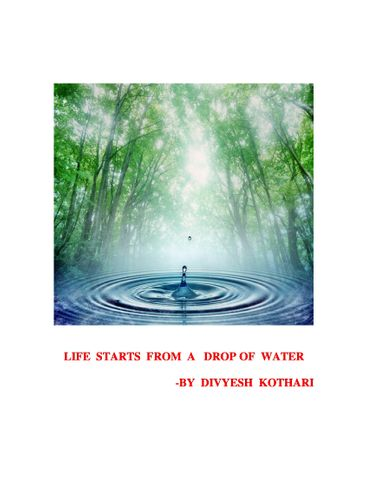 Life Starts from A Drop of  Water