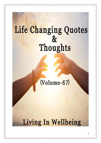 Life Changing Quotes & Thoughts (Volume 67)