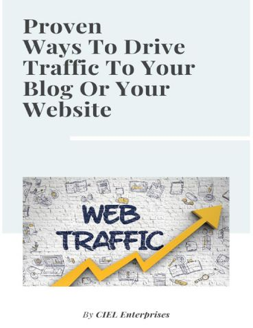 Proven Ways To Drive Traffic To Your Blog Or Your Website