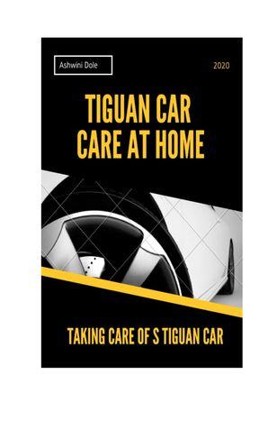 Tiguan Car Care at Home