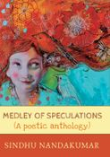 MEDLEY OF SPECULATIONS