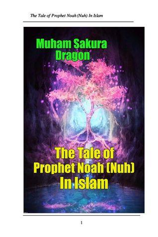 The Tale of Prophet Noah (Nuh) In Islam
