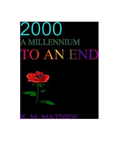 2000 - A MILLENNIUM TO AN END