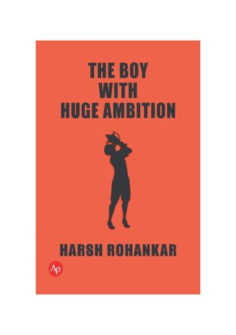 THE BOY WITH HUGE AMBITION