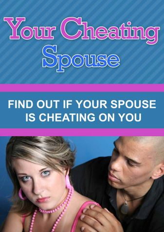 Find Out If Your Spouse Is Cheating On U