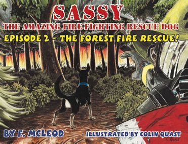 Sassy The Amazing Fire-Fighting Rescue Dog #2