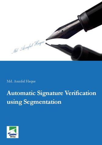 Automatic Signature Verification using Segmentation