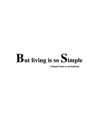 BUT LIVING IS SO SIMPLE