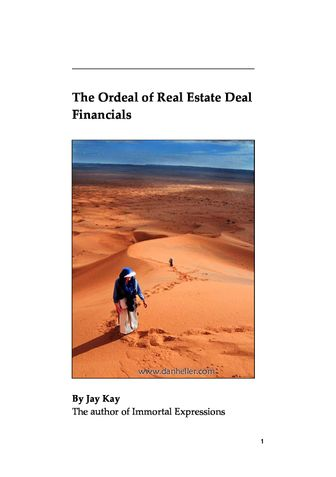 The Ordeal of Real Estate Deal Financials