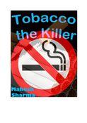 Tobacco the Killer