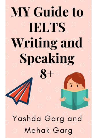 MY Guide to IELTS Writing and Speaking