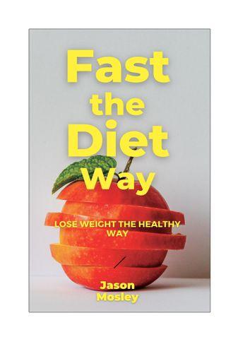 Fast the diet Way