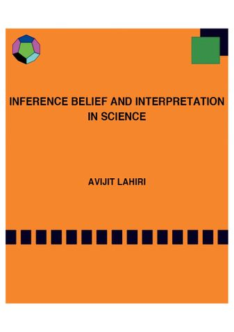 Inference Belief and Interpretation in Science