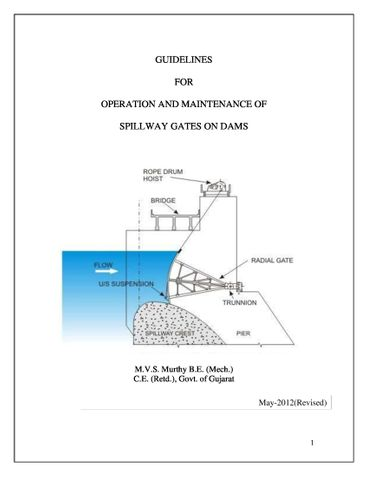 Guidelines For Operation and Maintenance of Spillway Gates on Dams
