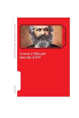 ECONOMIC & PHILOSOPHIC MANUSCRIPTS OF 1844