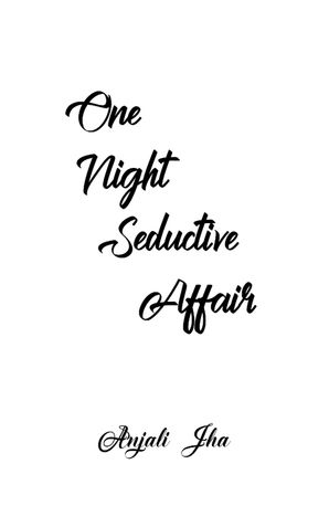 One Night Seductive Affair