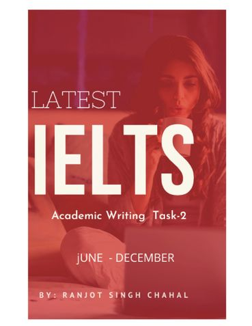 Latest IELTS Academic Writing Task-2 ( August to December )