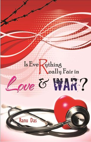 Is Everything really fair in Love and War?