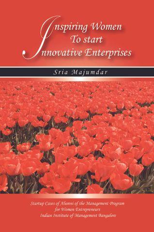 Inspiring Women to Start Innovative Enterprises