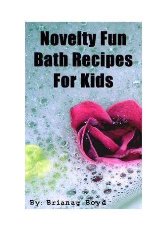 Novelty Fun Bath Recipes For Kids