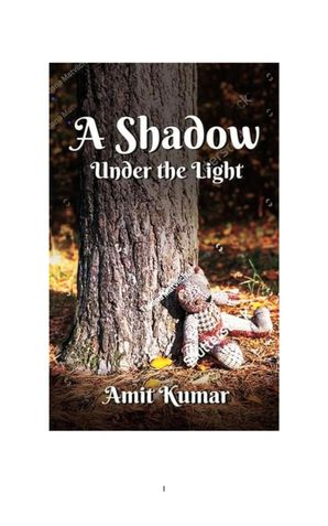 A Shadow Under the Light