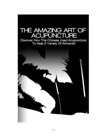 DISCOVER THE ART : The Amazing Art Of Acupuncture