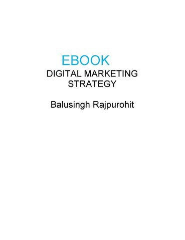 DIGITAL MARKETING STRATEGY By Balusingh Rajpurohit